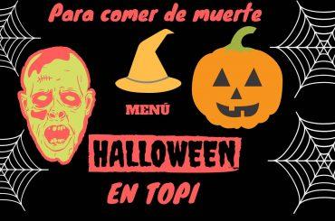 Menú Halloween en Topi