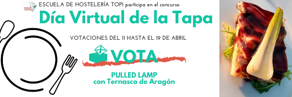 Día Virtual de la Tapa - Votación Concurso TAPA Pulled Lamp con Ternasco de Aragón
